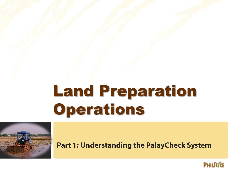 Land preparation operation